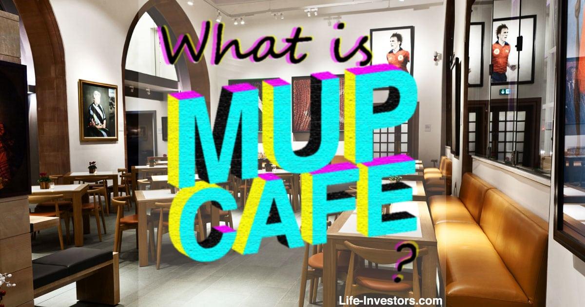 MUPカフェとは?記事にまとめました